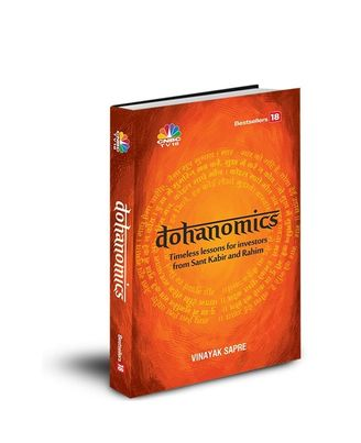 DOHANOMICS– Timeless Lessons For Investors From Sant Kabir And Rahim