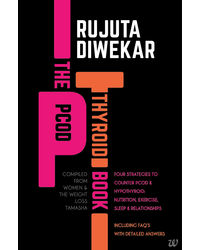 The PCOD- Thyroid Book- Compiled From Women & the Weight Loss Tamasha
