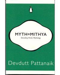 Myth= Mithya