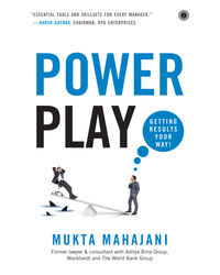Power Play: Getting Results Your Way!