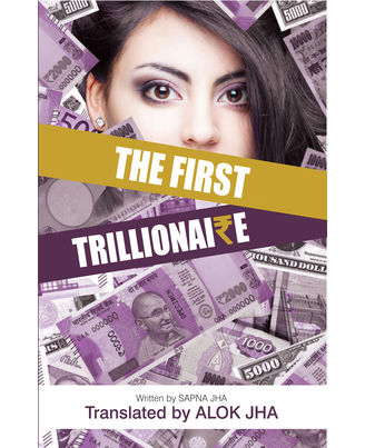 The First Trillionaire