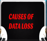 Causes of Data Lost