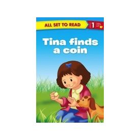 All Set to Read Level 1: Tina finds a coin