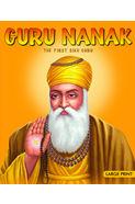 Large Print Guru Nanak- The First Sikh Guru