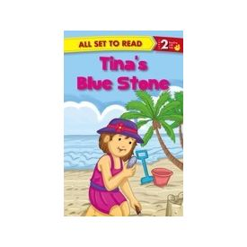 All Set to Read Level 2: Tina s Blue Stone