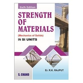 Strength of Materials- ( Mechanics of Solids)
