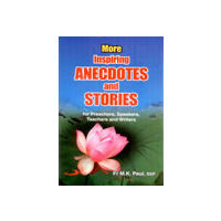 More Inspiring Anecdotes and Stories