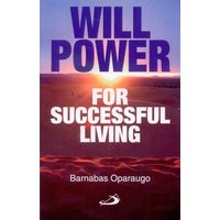 Will power for successful living