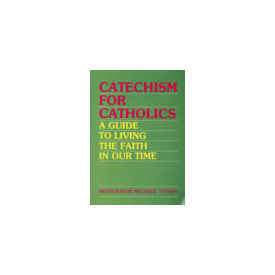 Catechism for Catholics