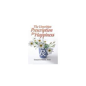 Unwritten Prescription for Happiness