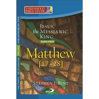 Jesus The Messianic King (mt 17- 28)