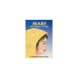 Mary the Pilgrim of Faith