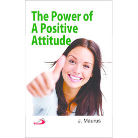 Power of A Positive Attitude