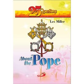 25 Questions About The Pope