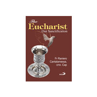 Eucharist: Our Sanctification, The