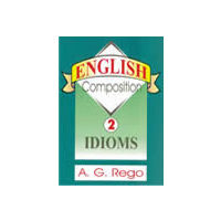 English Composition- Idioms (Volume 2)