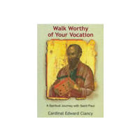Walk Worthy of Your Vocation