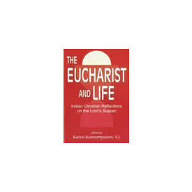 Eucharist and Life, The