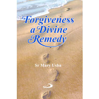 Forgiveness a Divine Remedy