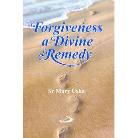 Forgiveness a Divine Remedy