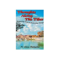 Thoughts Along the Tiber