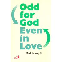 Odd for god even in love