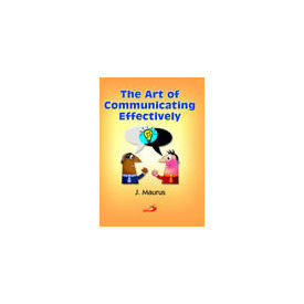 Art of Communicating Effectively, The