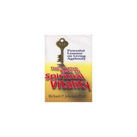 Twelve Keys to Spiritual Vitality, The