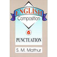 English Composition- Punctuation (Volume 6)