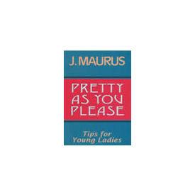 Pretty as You Please