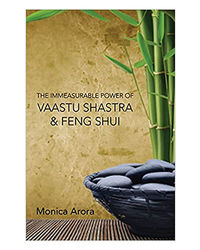 The Infinite Power Of Vaastu Shastra And Feng Shui