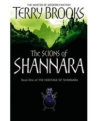 The Scions of Shannara: Heritage of Shannara- Book 1