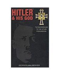 Hitler & His God