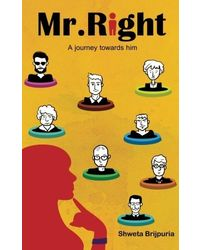 MR. Right a Journey Towards Him