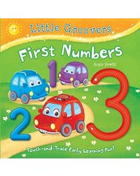 First Numbers: Touch- and- trace Early Learning Fun!