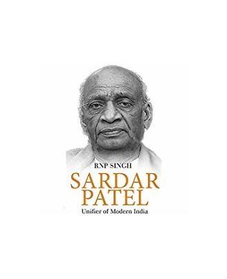 Sardar Patel: Unifier of Modern India