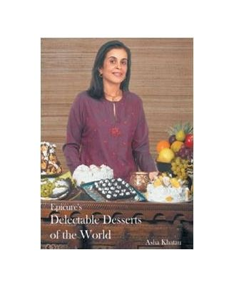 Epicure s Delectable Desserts Of The World