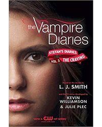 The Vampire Diaries: Stefan's Diaries# 3: The Craving