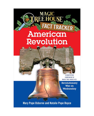 Magic Tree House Fact Tracker# 11: American Revolution