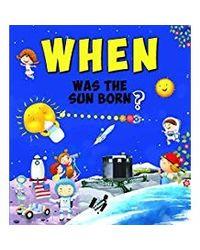 When was the sun born?
