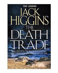 The Death Trade (Sean Dillon Series)