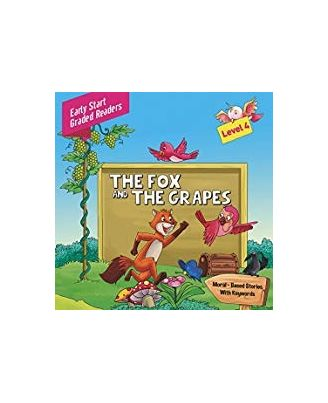 Fox and the Grapes Level 4: Early Start Graded Readers
