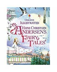 Illustrated Hans Christian Andersens Fairy Tales