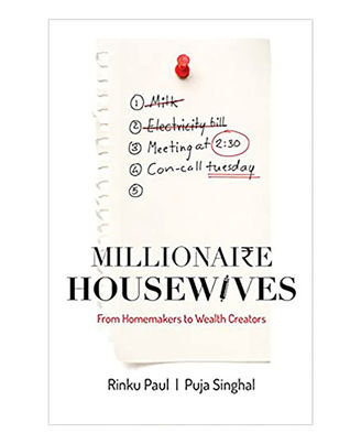 Millionaire Housewives: From Homemakers To Wealth Creators