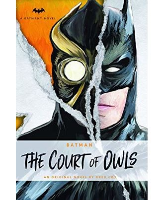 DC Comics novels- Batman: The Court of Owls