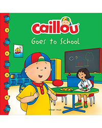 Caillou- Goes To School