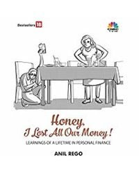 Honey I Lost All Our Money: Learning of a Lifetime in Personal Finance