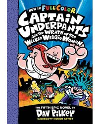 Captain Underpants# 5: Captain Underpants and the Wrath of the Wicked Wedgie Women