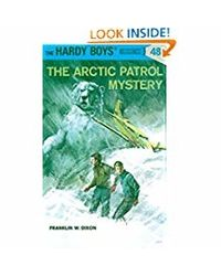Hardy Boys 48: the Arctic Patrol Mystery