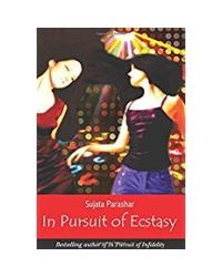 In Pursuit Of Ecstasy